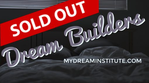 SOLD OUT Dream Builders