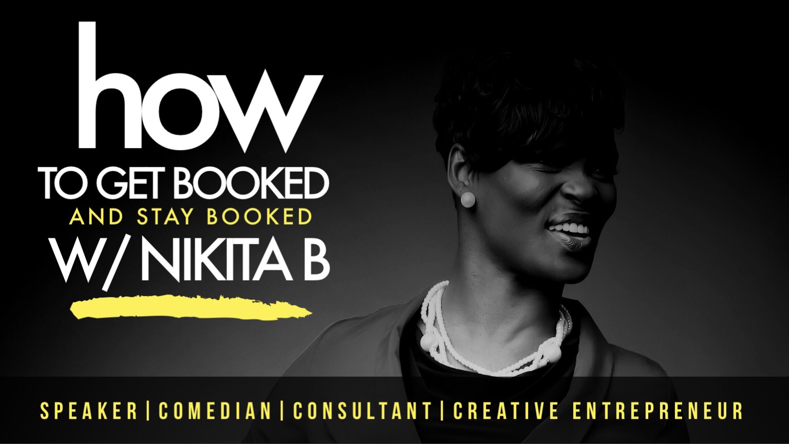 How to get booked with Nikita B